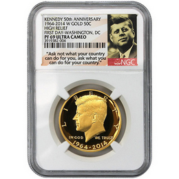 2014 W Gold 50th Ann. Kennedy HR NGC PF69 UC FD Wash. DC