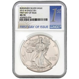 2015 W Burnished Silver Eagle NGC MS70 FDI 1st Label