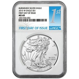 2015 W Burnished Silver Eagle NGC MS69 FDI 1st Label