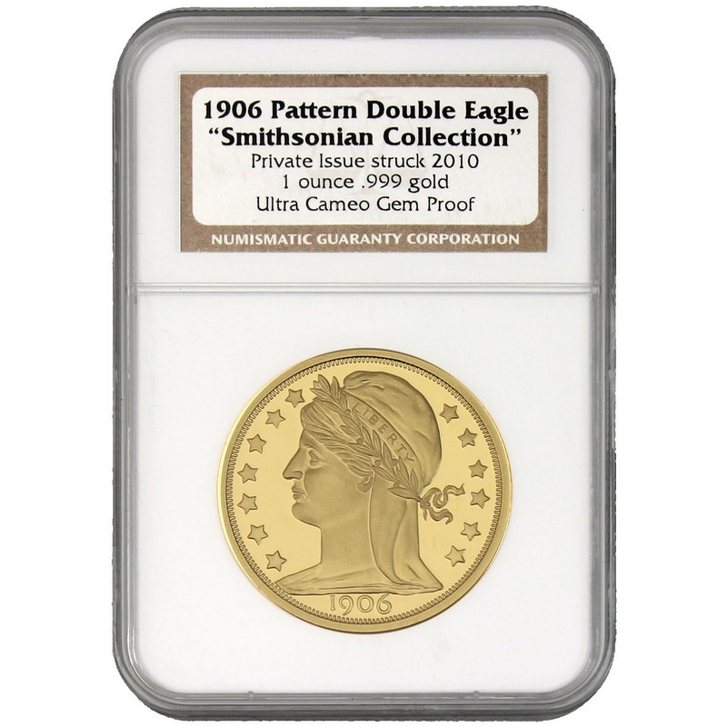 1906 Pattern Double Eagle 2010 Smithsonian 1oz  999 Gold NGC Gem Proof