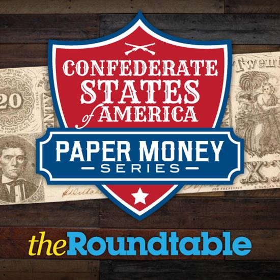Introduction to Confederate States Paper Money Series
