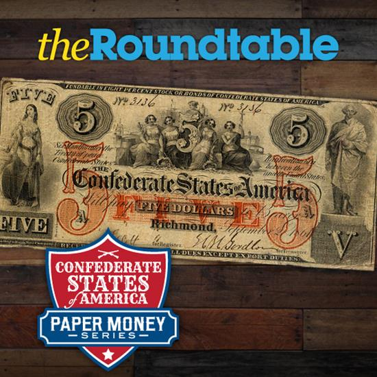 Confederate Paper Money Series Part V: Counterfeit Notes